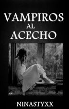 VIVIENDO CON VAMPIROS   ( libro II de la pequeña Ary) by ninastyxx