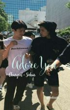 Adore You ✔ by wilosh