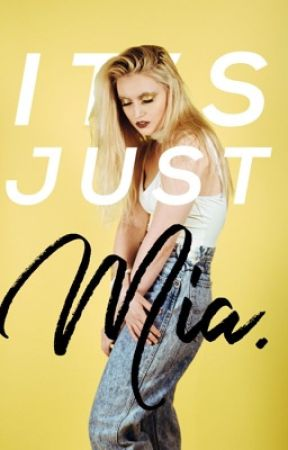 It's Just Mia. by offtojupiter