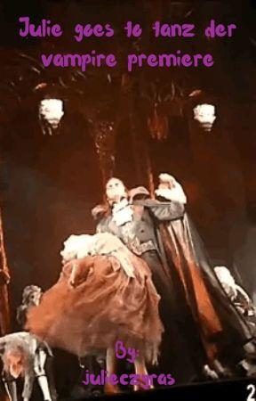 Julie goes to tanz der vampire premiere   by julieczyras