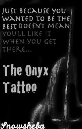 The Onyx Tattoo by Snowsheba