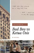 Bad Boy vs Ketua Osis by ntxynjl