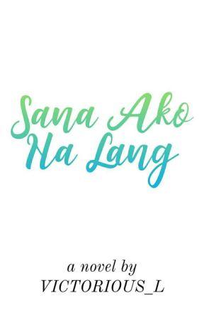 Sana Ako Na Lang by LR_Reyes