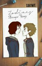 Stranger Things-Zodiacs by xakiwx