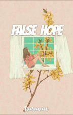 False Hope by liarasati
