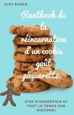 Rantbook de la réincarnation d'un cookie goût pâquerette. by JustRaeen