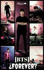 ¿Forever? [BTS] by BTS_Corea_Love