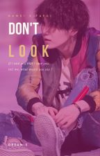 Don't Look || Sugamon ☩ Taegi by Dream-chan
