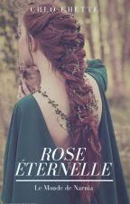 Rose Éternelle  by chl0_chette