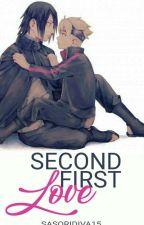 SasuBoru: Second First Love by SasoriDiva15