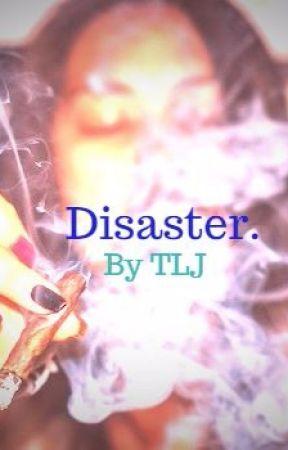 Disaster by PoehtiPhelan