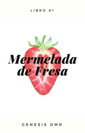 Mermelada de Fresa by GenesisMR