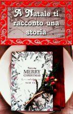 A Natale ti racconto una storia by ChiaraRossi925