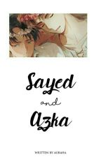 [ iii ] Sayed and Azka by auraha