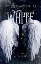 White  -die Auserwählte by Lunalmond