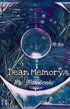 Dear Memory  by narubooks