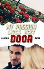 My Passion Lives Next Door [EDITADO] // CS by witchsz