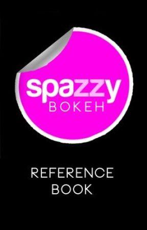 Spazzy Bokeh Reference Book by SpazzyMagazine