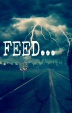 FEED... by Simply_A-Monster
