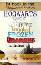 Hogwarts: RotBTFD by elsa_la_arendelle