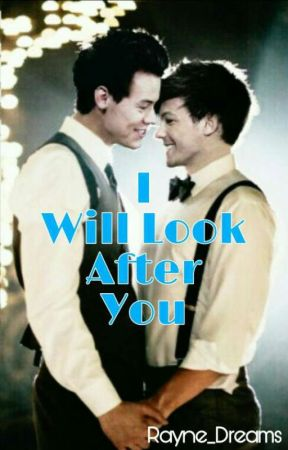 I Will Look After You. (Larry Stylinson)  by Rayne_Dreams