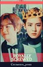 Royally Screwed ( Chanbaek / Baekyeol ) by chubbyeol_jones