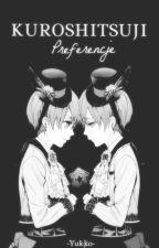 Preferencje • Kuroshitsuji by -Yukko-