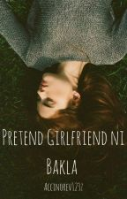 Pretend Girlfriend ni Bakla by accinorev123z
