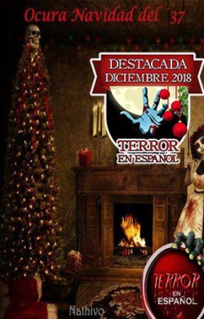 Oscura Navidad del '37 by Nathivo