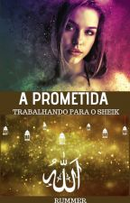 A PROMETIDA (degustação) by SANDRARUMMERr