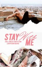 Stay With Me || Ziall Horlik by ExoAsLife