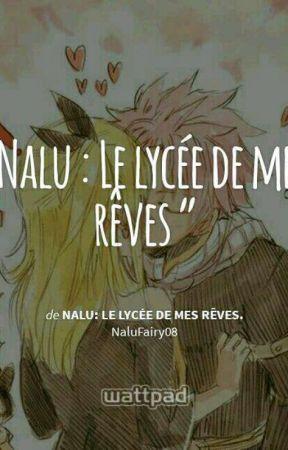 Nalu: Le lycée de mes rêves. by NaluFairy08