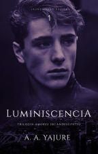 Luminiscencia by AimeYajure