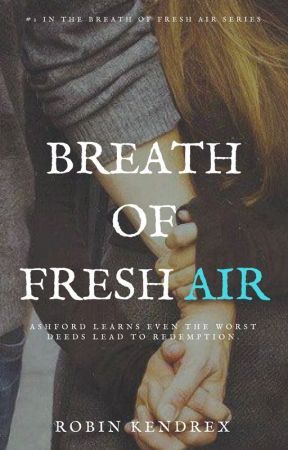 Breath of Fresh Air #1 [Complete] by BigDreams91