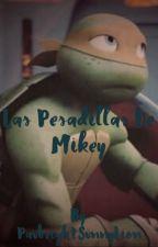 Las pesadillas de Mikey by PaubrightSunnyLion