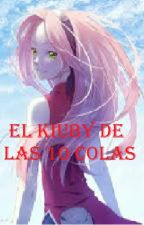 EL BIJU DE LAS 10 COLAS by susiyandere