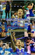 Can't Stop Thinking of You.. (Alyssa Valdez and Dennise Lazaro Fan Fic.) ALYDEN by gitaristaxgamer