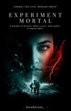 Experiment Mortal by SarahEvans_