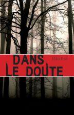 Dans le doute... by melfich