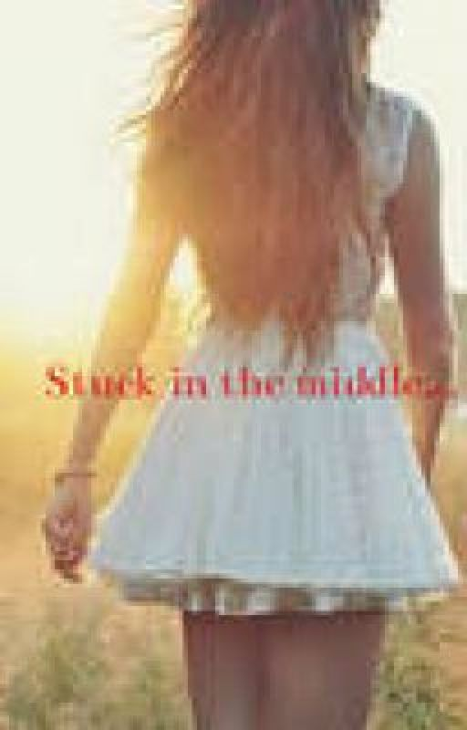 Stuck in the middle... (No Longer Writing) by ShannonDamonDunleavy