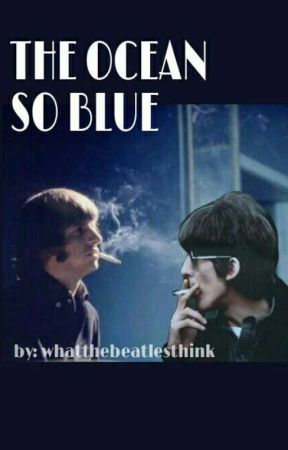 The ocean so blue by whatthebeatlesthink