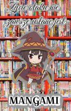 Życie otaku nie zawsze usłane jest mangami by _Taka-chan_