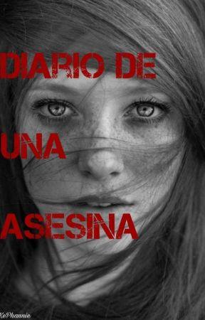 DIARIO DE UNA ASESINA  by azakkin333245