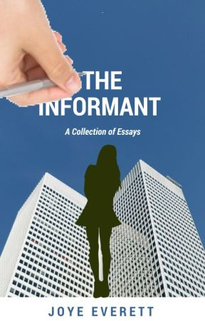 Irony Essay The Informant Essay On Oprah Winfrey also Essay Of Natural Disasters The Informant  Literary Analysis Of Mice And Men  Wattpad The Lesson Essay