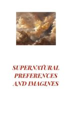 SUPERNATURAL PREFERENCES AND IMAGINES by winchestarrr