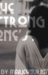 The Strong One's by MariceMurray