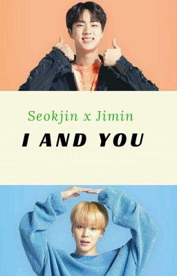 Đọc truyện seokjin ♥ jimin 진민: TÔI VÀ EM