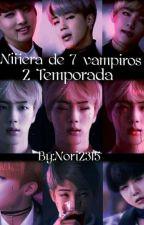 Niñera de 7 vampiros [2 Temporada] by nori2315