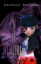 En mi memoria. (Adrienette) by Laveury