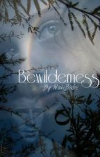 Bewilderness by Nuke_babe